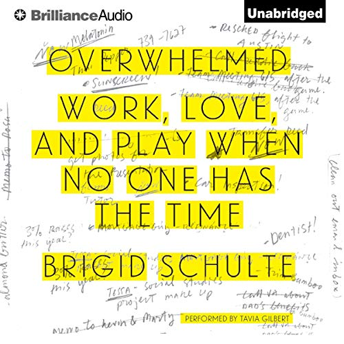 Overwhelmed Audiobook By Brigid Schulte cover art