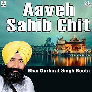 Aaveh Sahib Chit