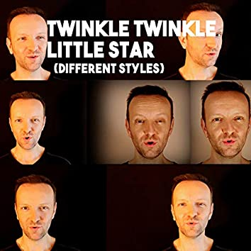Twinkle twinkle little star (different styles)