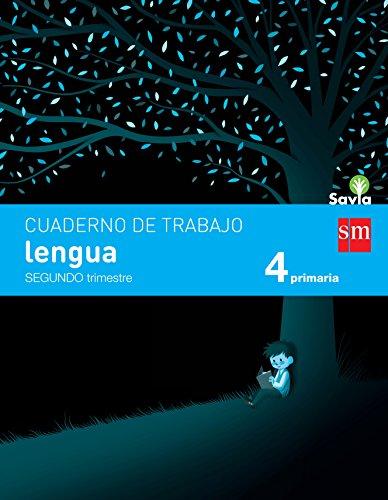 Cuaderno de lengua. 4 Primaria, 2 Trimestre. Savia - 9788467578485