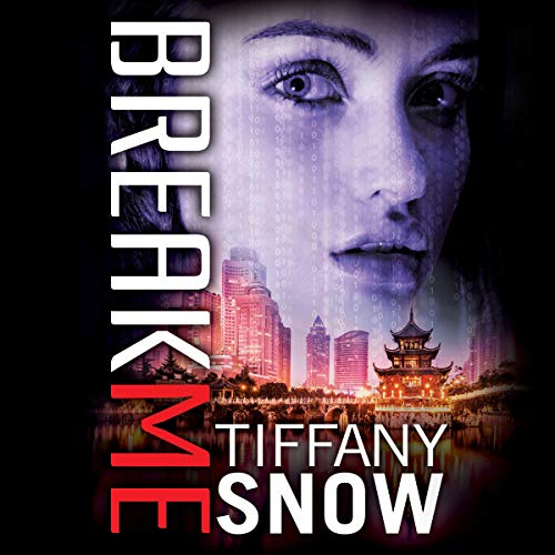 Break Me: Corrupted Hearts, Book 2