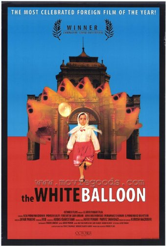 The White Balloon Movie Poster (27 x 40 Inches - 69cm x 102cm) (1995) -(Aida Mohammadkhani)(Mohsen Kalifi)(Fereshteh Sadr Ofrani)(Anna Bourkowska)(Mohammad Shahani)(Mohammad Bahktiari)