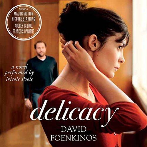 Delicacy: A Novel