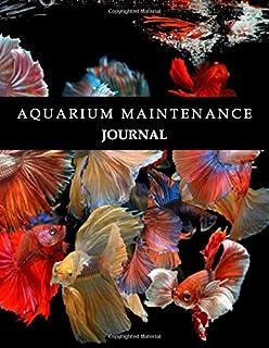 Aquarium Maintenance Journal: Aquarium Journals | Log Book Maintenance Notebook |122 pages, 8,5 x 11 inches | aquarium lover gift | Fish Tank Record, Water Tests, Treatments, Light Duration