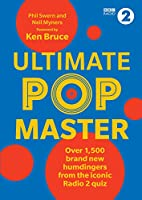 Ultimate PopMaster: Over 1,500 brand new questions from the iconic BBC Radio 2 quiz (Quiz Books)