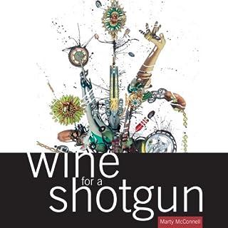 Wine for a Shotgun audiobook cover art