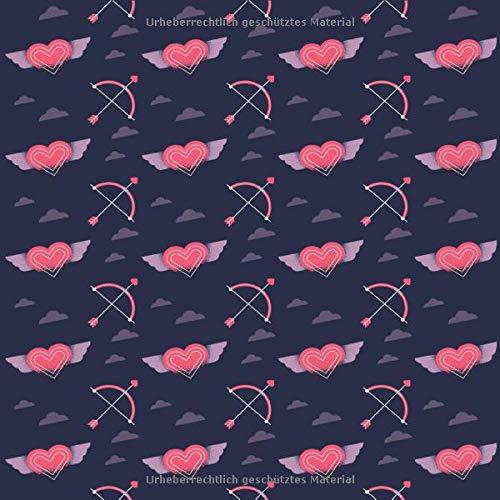 Notizbuch Mit Herzen und Liebespfeilen: Schönes Geschenk zum Valentinstag | 150 Seiten mit Punktraster | 21,59 X 21,59 cm |
