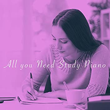 All you Need Study Piano