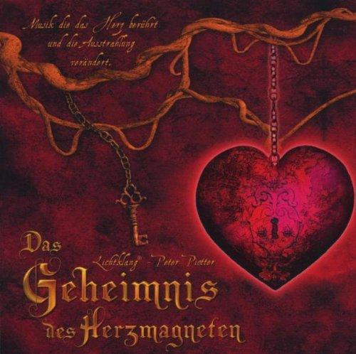Das Geheimnis des Herzmagneten - Die Original-Musik zum Buch