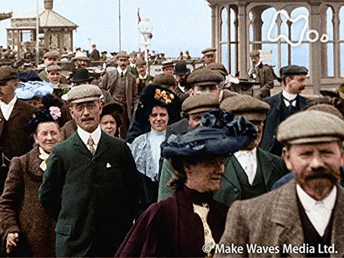 「カラーでよみがえる大英帝国 エドワード朝時代 1901-1910」