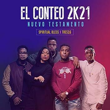 El Conteo 2K21 - Nuevo Testamento