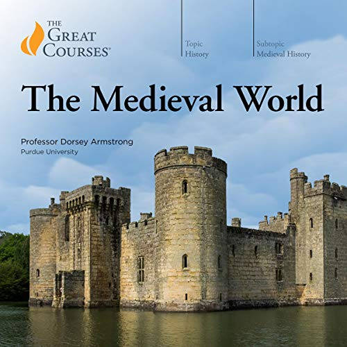 The Medieval World                   By:                                                                                                                                 Dorsey Armstrong,                                                                                        The Great Courses                               Narrated by:                                                                                                                                 Dorsey Armstrong                      Length: 18 hrs and 16 mins     18 ratings     Overall 4.4