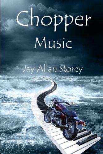 Book: Chopper Music by Jay Allan Storey
