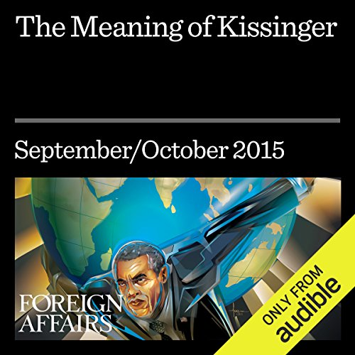 The Meaning of Kissinger audiobook cover art