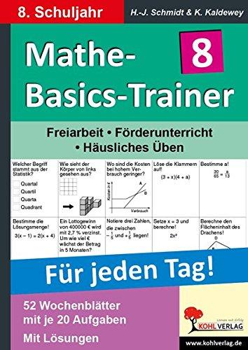 Mathe-Basics-Trainer 8. Schuljahr: Grundlagentraining für jeden Tag