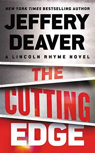 The Cutting Edge (A Lincoln Rhyme Novel Book 14)
