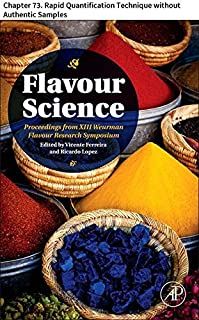 Flavour Science: Chapter 73. Rapid Quantification Technique without Authentic Samples (English Edition)