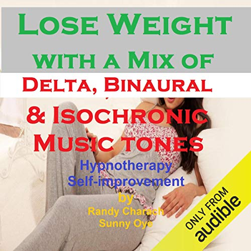 Lose Weight - with a Mix of Delta Binaural Isochronic Tones cover art