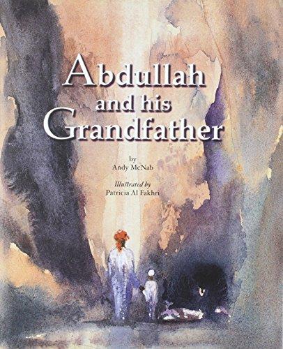 Abdullah and His Grandfather
