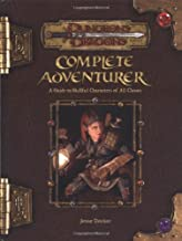 Complete Adventurer: A Guide to Skillful Characters of All Classes (Dungeons & Dragons d20 3.5 Fantasy Roleplaying Supplement)