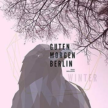Guten Morgen Berlin (Winter)