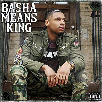 Basha Means King