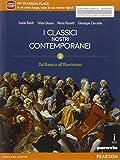Classici nostri contemporanei. Per le Scuole superiori. Con e-book. Con espansione online (Vol. 3)