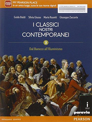 Classici nostri contemporanei. Per le Scuole superiori (Vol. 3)