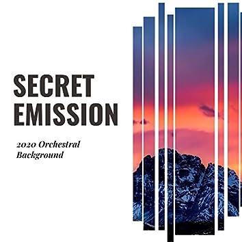 Secret Emission - 2020 Orchestral Background