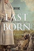Last Born: A Novel of Historical Fiction