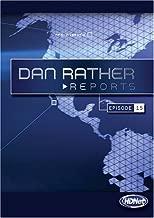 Dan Rather Reports #209: Live Latino Invasions