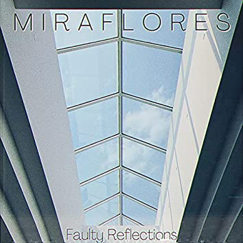 Faulty Reflections