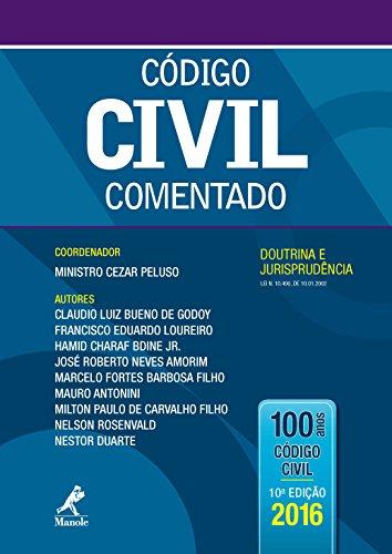 Código Civil Comentado: Doutrina e Jurisprudência – Lei n. 10.406, de 10.01.2002