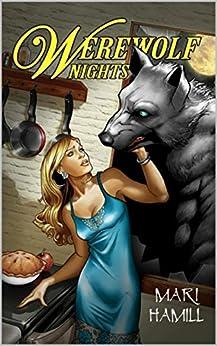 Werewolf Nights by [Mari Hamill]