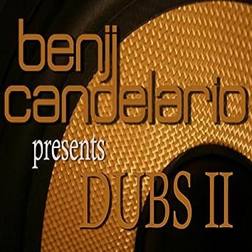 Benji Candelario pres Dub's 2