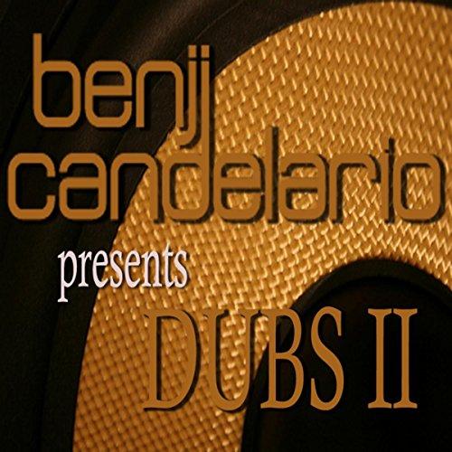 Benji Candelario pres Dub