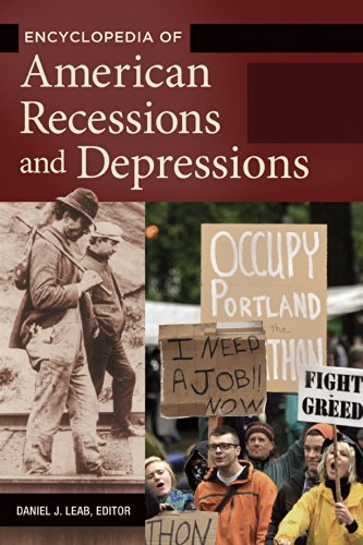 Encyclopedia of American Recessions and...