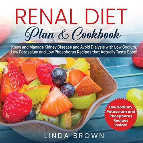 Renal Diet Plan & Cookbook audiobook cover art