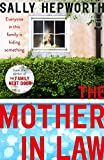 The Mother-in-Law: everyone in this family is hiding something - Sally Hepworth