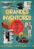 GRANDES INVENTORES DE LA A A LA Z (VVKIDS) (VVKIDS LIBROS PARA SABER MÁS)...