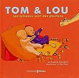 Les jumeaux sont des gloutons - Tom & Lou