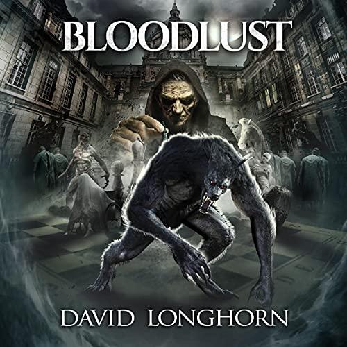 Bloodlust Audiobook By David Longhorn, Scare Street cover art