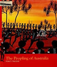 The Peopling of Australia (Stories of the Dreamtime-Tales of the Aboriginal People)