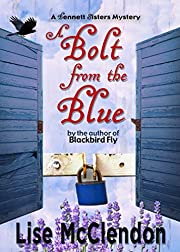 A Bolt from the Blue (Bennett Sisters Mysteries Book 9)