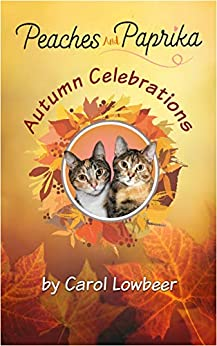 Book cover image for Peaches and Paprika: Autumn Celebrations