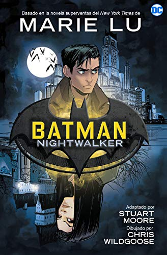 Batman Nightwalker: Novela gráfica de DC Comics (NOVELAS GRÁFICAS DC COMICS)