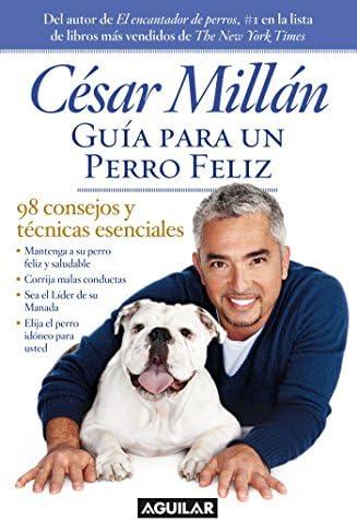 Gu a para un perro fel z Cesar Millan s Short Guide To A Happy Dog Spanish Edition product image