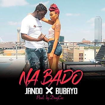 Na Bado (feat. Bubayo)