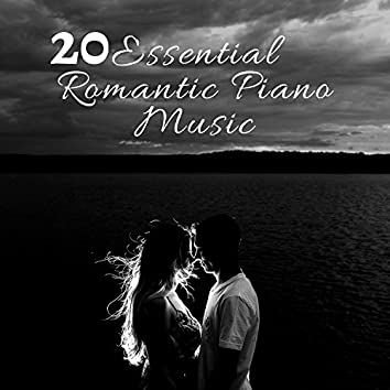 20 Essential Romantic Piano Music for Valentine's Day