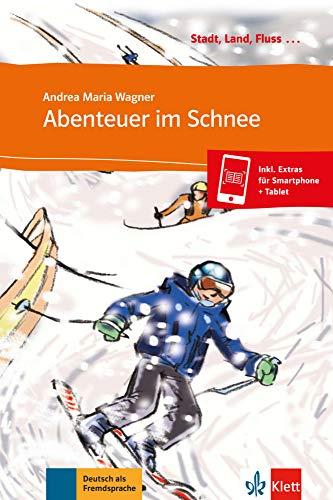 Abenteuer im Schnee: Buch mit Online-Angebot A1. Mit Annotationen (Stadt, Land, Fluss ...)